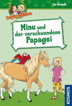 Ponyfreundinnen, 4, Minu und der verschwundene Papagei (eBook, ePUB) - Brandt, Ina