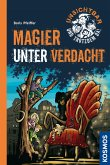 Magier unter Verdacht / Unsichtbar und trotzdem da! Bd.3 (eBook, ePUB)