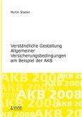 Verständliche Gestaltung Allgemeiner Versicherungsbedingungen am Beispiel der AKB (eBook, PDF)