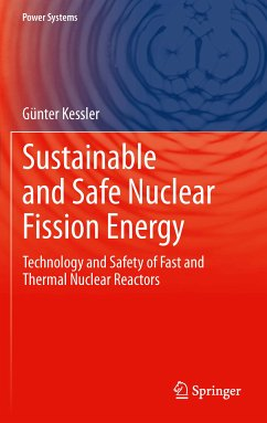 Sustainable and Safe Nuclear Fission Energy (eBook, PDF) - Kessler, Günter