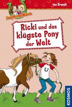 Ponyfreundinnen, 1, Ricki und das klügste Pony der Welt (eBook, ePUB) - Brandt, Ina