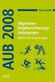 Allgemeine Unfallversicherungsbedingungen (AUB 2008) (eBook, PDF)