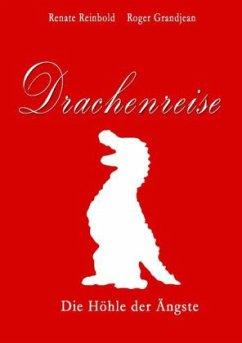 Drachenreise - Reinbold, Renate; Grandjean, Roger