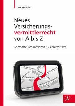 Neues Versicherungsvermittlerrecht von A-Z (eBook, PDF) - Zinnert, Mario