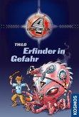 Erfinder in Gefahr / 4 durch die Zeit Bd.3 (eBook, ePUB)