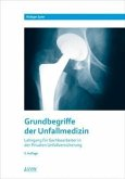 Grundbegriffe der Unfallmedizin (eBook, PDF)