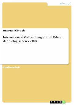 Internationale Verhandlungen zum Erhalt der biologischen Vielfalt (eBook, PDF)