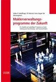 Maklerveraltungsprogramme der Zukunft (eBook, PDF)