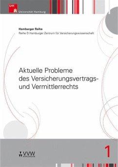 Aktuelle Probleme des Versicherungsvertrags- und Vermittlerrechts (eBook, PDF) - Drees, Holger; Koch, Robert; Nell, Martin