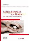 Kunden gewinnen und binden (eBook, PDF)