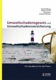 Umweltschadensgesetz und Umweltschadensversicherung (eBook, PDF)