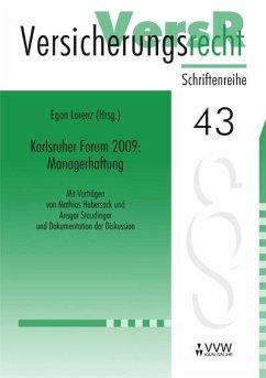 Karlsruher Forum 2009: Managerhaftung (eBook, PDF) - Habersack, Mathias; Staudinger, Ansgar