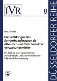 Die Rechtsfigur des Sonderbeauftragten als öffentlich-rechtlich bestellter Verwaltungsmittler (eBook, PDF)