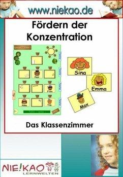 Fördern der Konzentration - Das Klassenzimmer (...