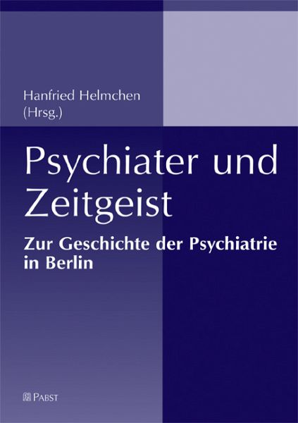 Psychiater und zeitgeist ebook pdf for Hanfried helmchen