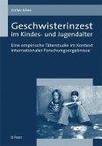 Geschwisterinzest im Kindes- und Jugendalter (eBook, PDF)