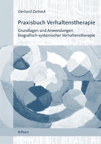 Praxisbuch Verhaltenstherapie (eBook, PDF) von Gerhard Zarbock ...