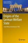 Origins of the German Welfare State (eBook, PDF)