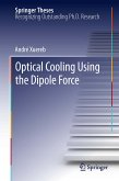 Optical Cooling Using the Dipole Force (eBook, PDF)
