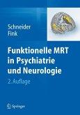 Funktionelle MRT in Psychiatrie und Neurologie (eBook, PDF)