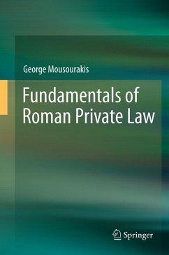 Fundamentals of Roman Private Law (eBook, PDF) - Mousourakis, George