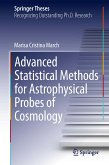 Advanced Statistical Methods for Astrophysical Probes of Cosmology (eBook, PDF)