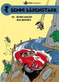 Benni macht das Rennen / Benni Bärenstark Bd.10