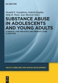 Substance Abuse in Adolescents and Young Adults
