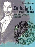 Ludwig I von Bayern und die Georgia Augusta