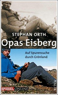 Opas Eisberg (eBook, ePUB) - Orth, Stephan