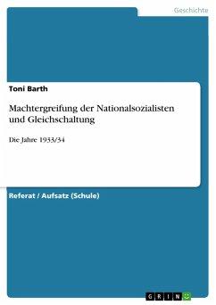 Machtergreifung der Nationalsozialisten und Gleichschaltung (eBook, PDF)