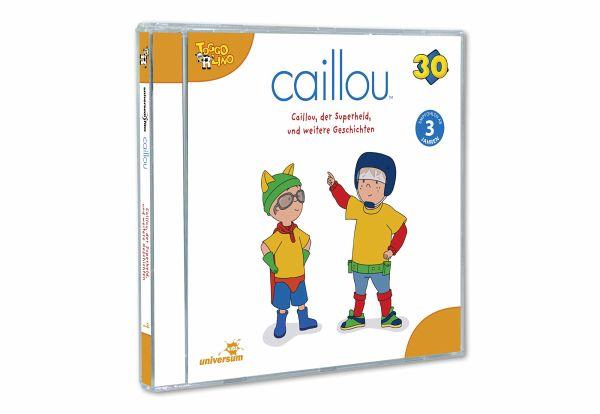 Caillou - Caillou der Superheld und weitere Geschichten 1 Audio-CD