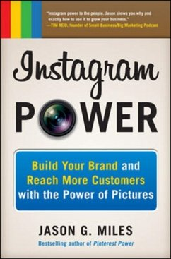 Instagram Power: Build Your Brand and Reach Mor...