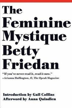 The Feminine Mystique - Friedan, Betty