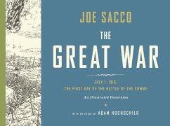 The Great War - Sacco, Joe; Hochschild, Adam