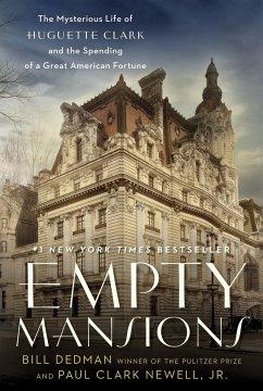 Empty Mansions - Dedman, Bill; Newell, Paul Clark