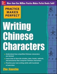 Practice Makes Perfect Writing Chinese Characters - Jiaoshe, Zhe