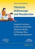 Tibetische Heilmassage und Moxabustion.