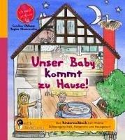 Unser Baby kommt zu Hause! Das Kindersachbuch zum Thema Schwangerschaft, Hebamme und Hausgeburt - Oblasser, Caroline; Masaracchia, Regina