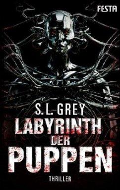 Labyrinth der Puppen - Grey, S. L.