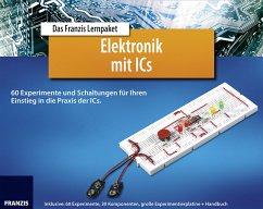 Lernpaket Elektronik mit Ics - Spanner, Günter