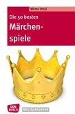 Die 50 besten Märchenspiele - eBook (eBook, ePUB)