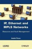 IP, Ethernet and MPLS Networks (eBook, ePUB)