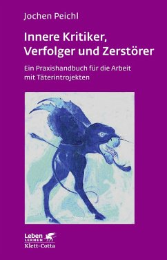 Innere Kritiker, Verfolger und Zerstörer (eBook, ePUB) - Peichl, Jochen