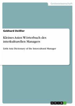 Kleines Asien Wörterbuch des interkulturellen Managers (eBook, PDF)