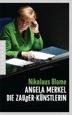 Angela Merkel - Die Zauder-Künstlerin (eBook, ePUB)