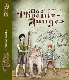 Das Phoenix-Junges, Band I (eBook, ePUB) - Kraft, W. J.