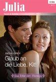Glaub an die Liebe, Kit! (eBook, ePUB)