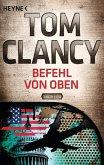 Befehl von Oben / Jack Ryan Bd.9 (eBook, ePUB)