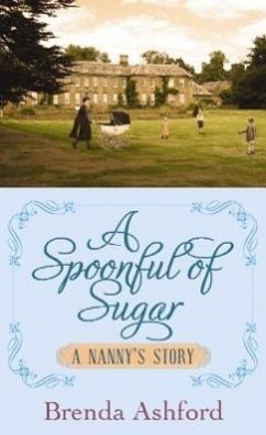 A Spoonful of Sugar: A Nanny's Story - Ashford, Brenda